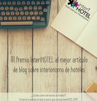 III PREMIO INTERIHOTEL MEJOR ARTÍCULO BLOG SOBRE INTERIORISMO DE HOTELES