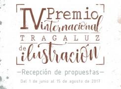 IV PREMIO INTERNACIONAL TRAGALUZ DE ILUSTRACIÓN