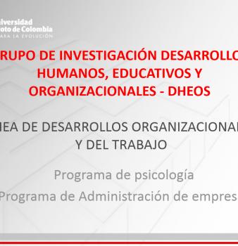 LÍNEA DE DESARROLLOS ORGANIZACIONALES Y DEL TRABAJO
