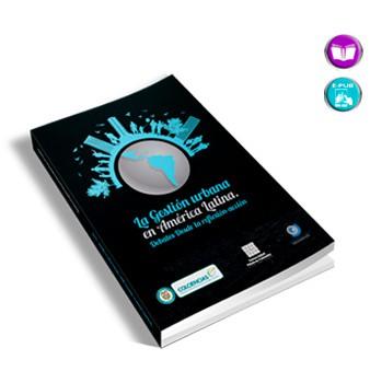 La Gestión Urbana en América Latina: debates desde la reflexión-acción