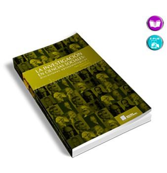 La Investigación en Ciencias Sociales: discusiones epistemológicas