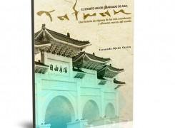 """Lanzamiento del Libro """"El Secreto Mejor Guardado de Asia: TAIWAN"""""""