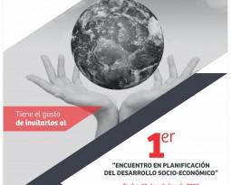 """""""PRIMER ENCUENTRO EN PLANIFICACIÓN DEL DESARROLLO SOCIO-ECONÓMICO"""""""