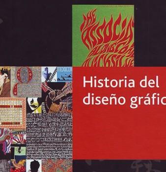 """LIBRO RECOMENDADO: """"HISTORIA DEL DISEÑO GRÁFICO"""""""