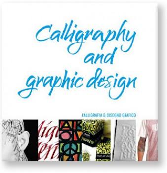"LIBRO RECOMENDADO: ""CALLIGRAPHY AND GRAPHIC DESIGN"""