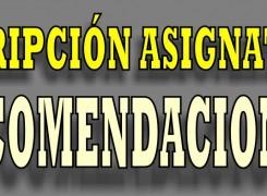 RECOMENDACIONES PARA INSCRIPCIÓN DE ASIGNATURAS