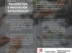 """TENEMOS UNA NUEVA ELECTIVA: """"PROSPECTIVA E INNOVACIÓN ESTRATÉGICAS"""""""