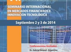VII Seminario internacional en mercados financieros e innovación tecnológica