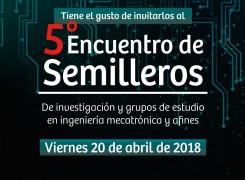 V Encuentro de Semilleros de Investigación de Ingeniería Mecatrónica y Afines