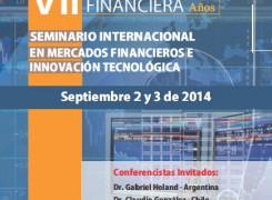 VII Seminario Internacional: Mercados Financieros e Innovación Tecnológica