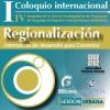 I Coloquio Internacional Regionalización: alternativas de desarrollo territorial para Colombia