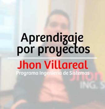 Aprendizaje por proyectos – Jhon Villareal