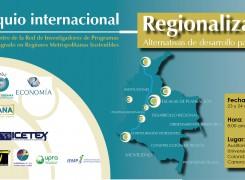 I Coloquio Internacional Regionalización: alternativas de desarrollo para Colombia