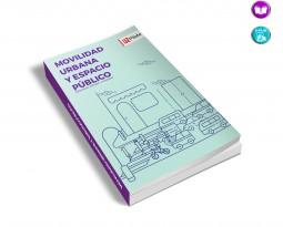 Movilidad urbana y espacio público. Reflexiones, métodos y contextos