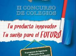 II CONCURSO DE COLEGIOS: TU PRODUCTO INNOVADOR, TU SUEÑO PARA UN FUTURO