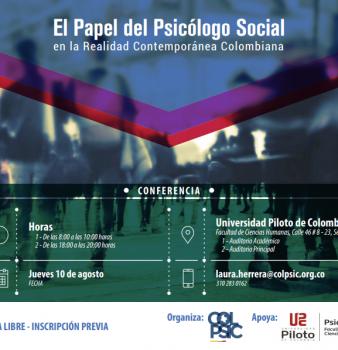 Conferencia. El Papel del Psicólogo Social en la Realidad Contemporánea Colombiana.