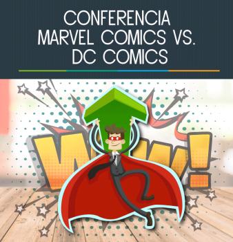 Conferencia Marvel Comics Vs. DC Comics