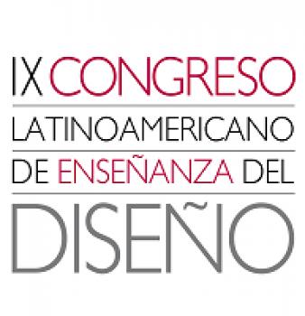 IX Congreso latinoamericano de enseñanza del diseño.