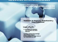 """I Encuentro de semilleros de negocios """"Hablemos de Negocios, Globalización y Emprendimiento"""""""