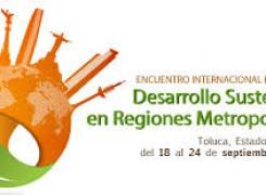 """La MGU en el Encuentro Internacional de Posgrados """"Desarrollo Sustentable en Regiones Metropolitanas"""""""