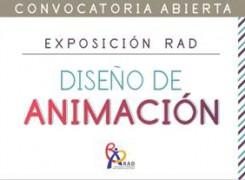 EXPOSICIÓN RAD – DISEÑO DE ANIMACIÓN