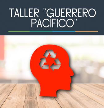 """Taller """"Guerrero Pacífico"""""""