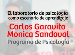 EL LABORATORIO DE PSICOLOGÍA COMO ESCENARIO DE APRENDIZAJE – CARLOS GARAVITO/ MONICA SANDOVAL