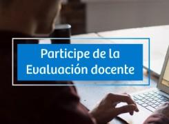 PARTICIPA DE LA EVALUACIÓN DOCENTE