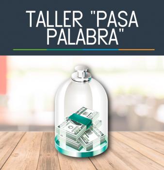 """Taller """"Pasa Palabra"""""""