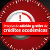 Proceso de adición y retiro de créditos académicos