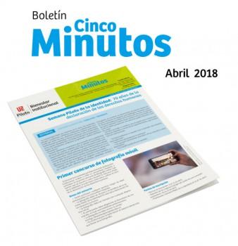 Boletín 5 minutos, 3 al 16 de abril de 2018
