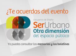 ¿Te acuerdas del evento ser urbano? ya puedes consultar las memorias y los boletínes