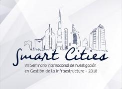 VIII SEMINARIO INTERNACIONAL DE INVESTIGACIÓN EN GESTIÓN DE LA INFRAESTRUCTURA