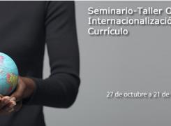 UNAD invita a seminario-taller sobre Internacionalización del Currículo