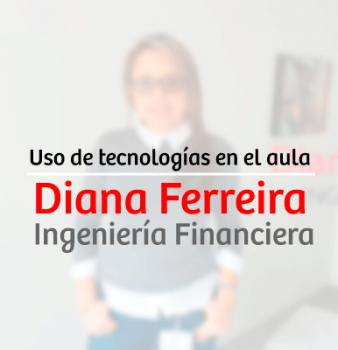 USO DE TECNOLOGÍAS EN EL AULA – DIANA CAROLINA FERREIRA HERRERA